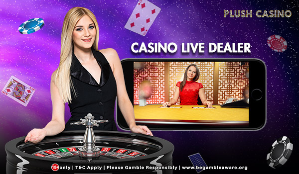 Plush live casino